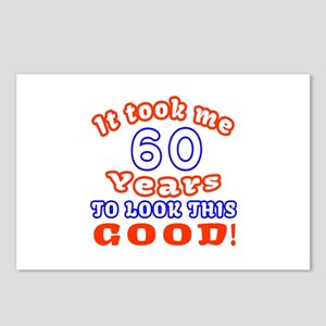 IT Took Me 60 Years To Lo Postcards (Package of 8)