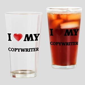 I love my Copywriter Drinking Glass