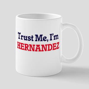 Trust Me, I'm Hernandez Mugs