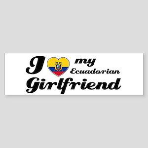 I love my Ecuadorian Girlfriend Bumper Sticker