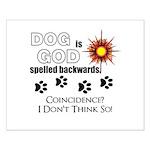 Dog is God Spelled Backwards Posters