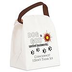 Dog is God Spelled Backwards Canvas Lunch Bag