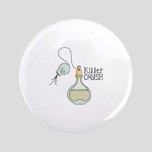 Killer Crush Button