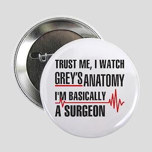 "Greys Anatomy Trust me 2.25"" Button"