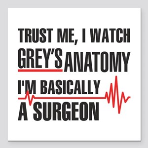 "Greys Anatomy Trust me Square Car Magnet 3"" x 3"""
