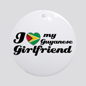 I love my Guyanese Girlfriend Ornament (Round)