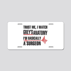 Greys Anatomy Trust me Aluminum License Plate