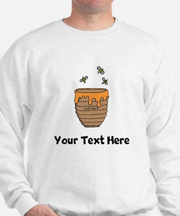 Bees And Honey (Custom) Sweatshirt