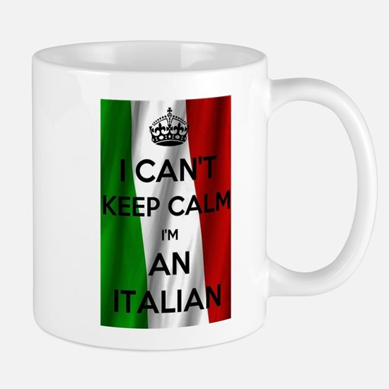 I CAN'T KEEP CALM I'M AN ITALIAN Mugs