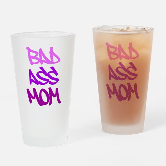 Bad Ass Mom Drinking Glass