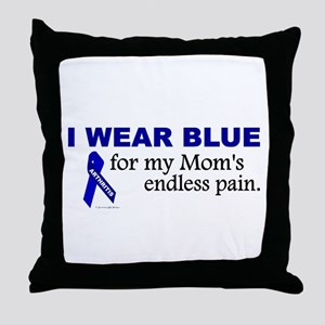 I Wear Blue For My Mom's Pain Throw Pillow