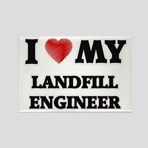 I love my Landfill Engineer Magnets