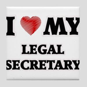 I love my Legal Secretary Tile Coaster
