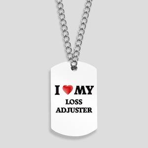 I love my Loss Adjuster Dog Tags