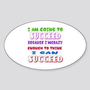 Positive Thought Designs Sticker (Oval)