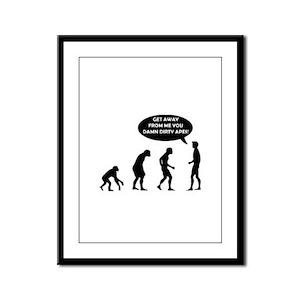 Evolution - Damn Dirty Apes! Framed Panel Print
