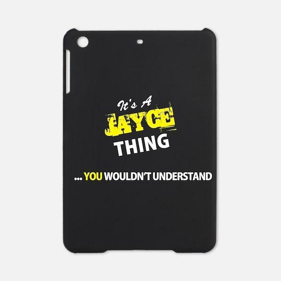 JAYCE thing, you wouldn't understan iPad Mini Case