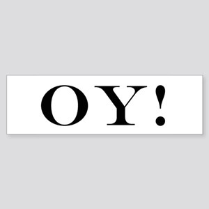 OY! Bumper Sticker