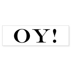 OY! Bumper Bumper Sticker