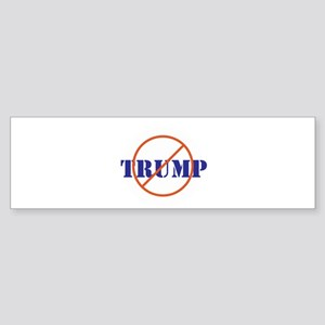 Anti Trump, no Trump Bumper Sticker