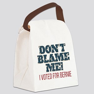 Don't Blame Me - I Voted Bernie Canvas Lunch Bag