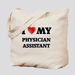 I love my Physician Assistant Tote Bag