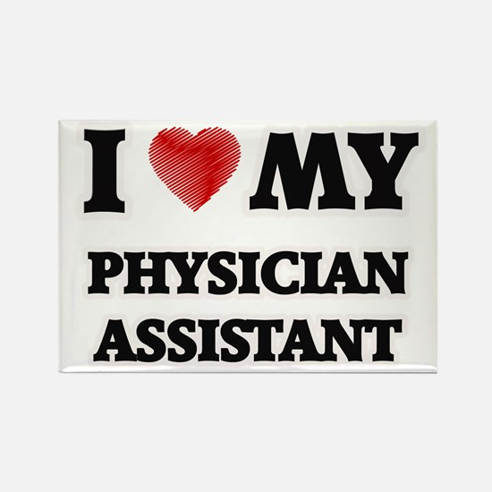 I love my Physician Assistant Magnets