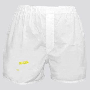 MIKEL thing, you wouldn't understand Boxer Shorts