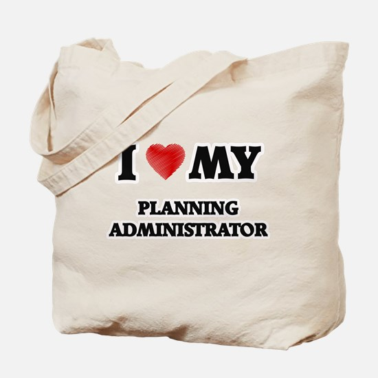 I love my Planning Administrator Tote Bag