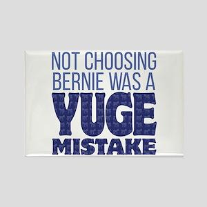 No Bernie - YUGE Mistake Rectangle Magnet