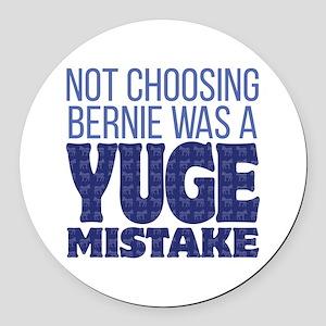 No Bernie - YUGE Mistake Round Car Magnet