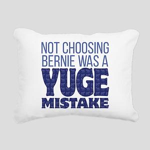 No Bernie - YUGE Mistake Rectangular Canvas Pillow