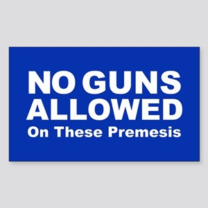 No Guns Allowed Sticker