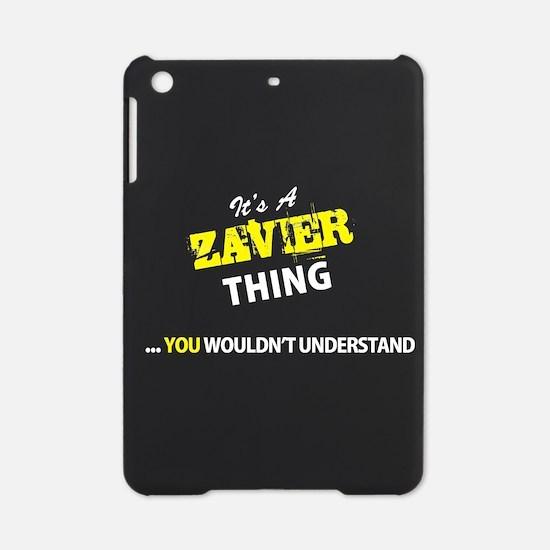ZAVIER thing, you wouldn't understa iPad Mini Case
