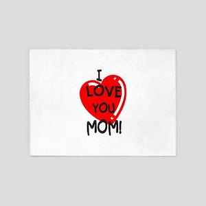I Love You Mom 5'x7'Area Rug