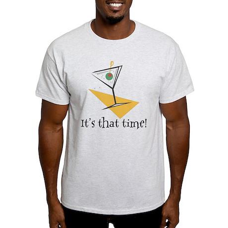 It's That Time Martini Light T-Shirt