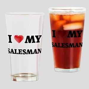 I love my Salesman Drinking Glass