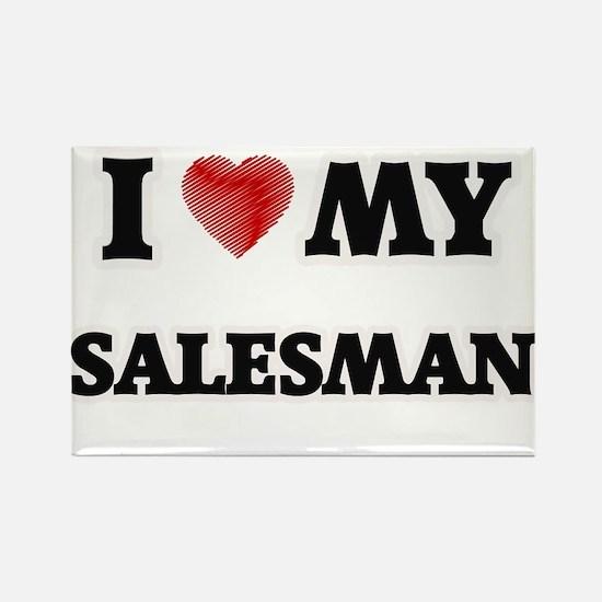 I love my Salesman Magnets