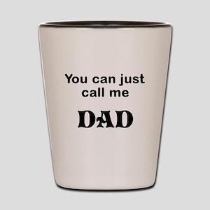 Call me DAD Shot Glass