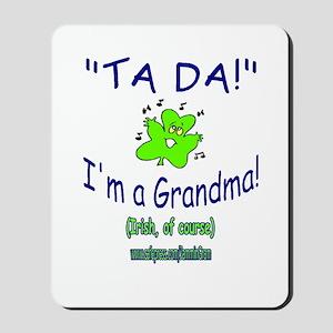 TA DA IRISH GRANDMA Mousepad