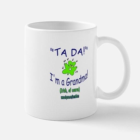 TA DA IRISH GRANDMA Mug