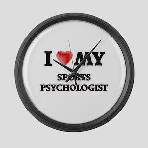 I love my Sports Psychologist Large Wall Clock