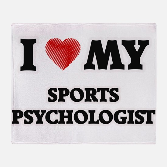 I love my Sports Psychologist Throw Blanket