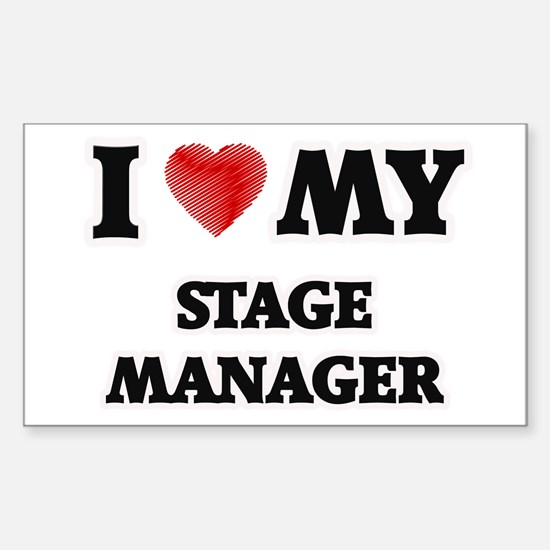 I love my Stage Manager Decal
