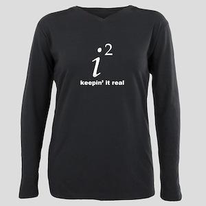 Keepin It Real T-Shirt