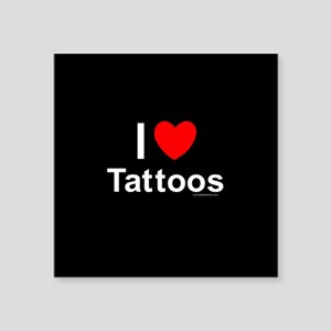 "Tattoos Square Sticker 3"" x 3"""