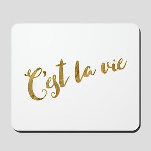 Golden Look C'est La Vie Mousepad