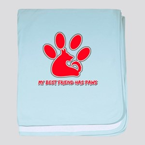 my best friend has paws baby blanket