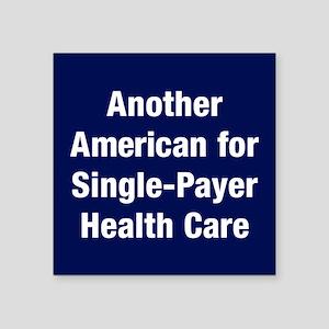 "Single-Payer Square Sticker 3"" X 3"""