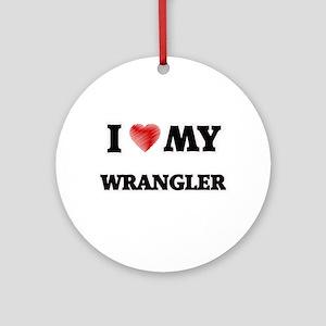 I love my Wrangler Round Ornament